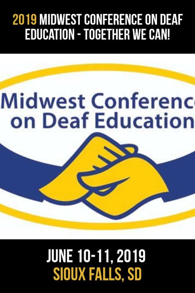 Midwest Conference On Deaf Education - Together We Can!